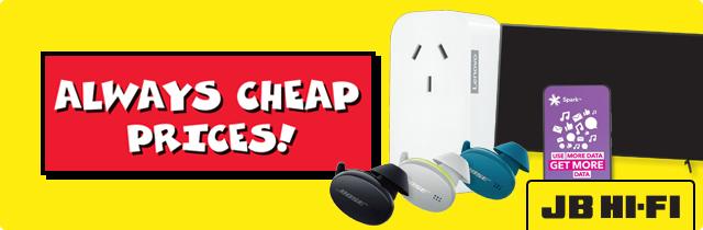 Always Cheap Prices - JB HiFi